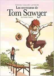 Las aventuras de Tom Sawyer (Clasicos en cómic): Amazon.es