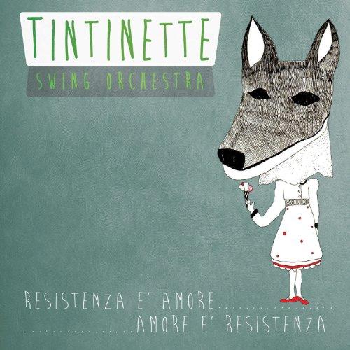 Amazon.com: Mille lire al mese: Tintinette Swing Orchestra