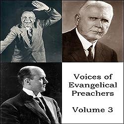 Voices of Evangelical Preachers - Volume 3