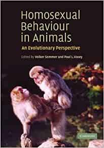 ISBN Homosexual behaviour in animals: an evolutionary perspective