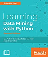 Learning Data Mining with Python, 2nd Edition Front Cover