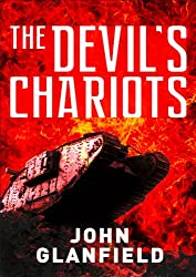 The Devil's Chariots': The origins and secret battles of tanks in the First World War (Digital General)