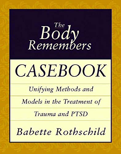 Used, The Body Remembers Casebook: Unifying Methods and Models for sale  Delivered anywhere in USA