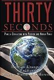 Thirty Seconds, Pamela Schaafsma, 149083883X