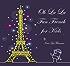 Ooh La La! Fun French for Kids