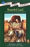 Beautiful Land, Nancy Antle, 0140368086