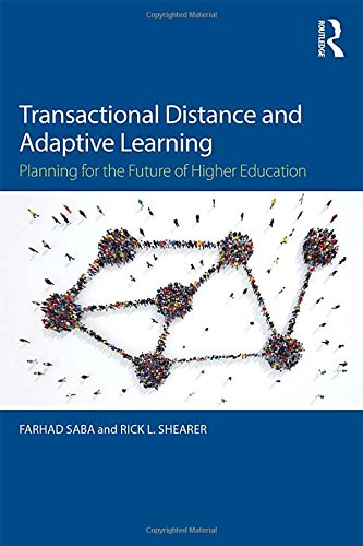 Transactional Distance And Adaptive Learning  Planning For The Future Of Higher Education