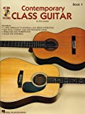 Contemporary Class Guitar, Book 1, Will Schmid, 0634014153