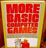 More BASIC Computer Games, David H. Ahl and Steve North, 0916688097