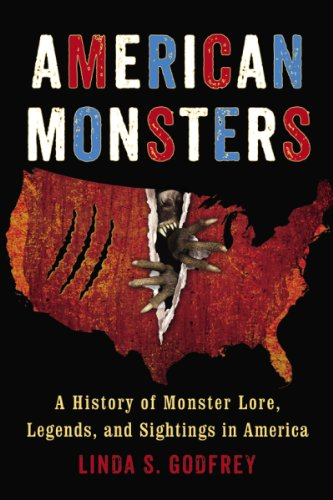 (American Monsters: A History of Monster Lore, Legends, and Sightings in)
