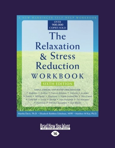 By Davis McKay The Relaxation & Stress Reduction Workbook: Sixth Edition (6 Lrg) [Paperback] pdf