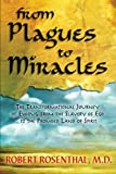 From Plagues to Miracles, Robert S. Rosenthal, 1401931308