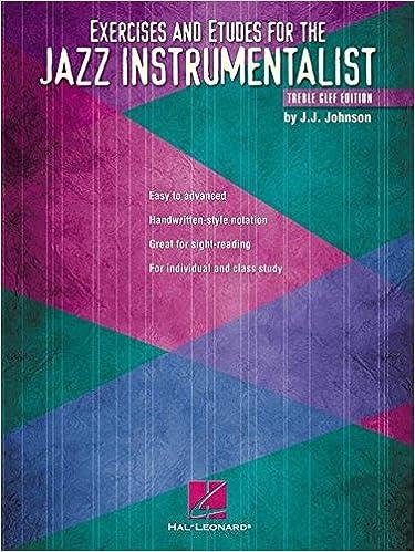 Gratis e-bøger download til tablet Exercises and Etudes for the Jazz Instrumentalist: Treble Clef Edition (Instructional) PDF PDB