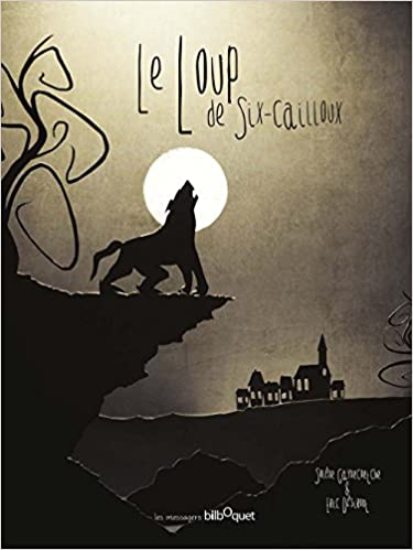 """Résultat de recherche d'images pour """"Le loup de six-cailloux"""""""