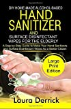 DIY HOME-MADE ALCOHOL-BASED HAND SANITIZER AND
