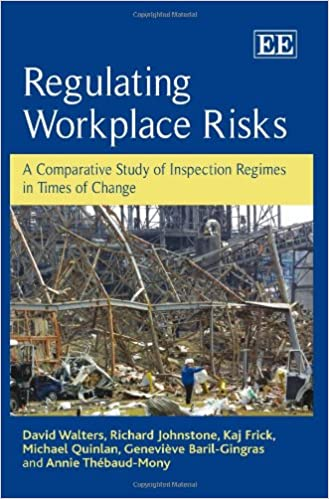 Regulating Workplace Risks: A Comparative Study of Inspection Regimes in Times of Change