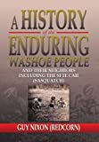 A History of the Enduring Washoe People, Guy (Redcorn) Nixon, 1483651460