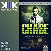 Chase: The Hunt for a King (Chase 2)   Thomas Dellenbusch