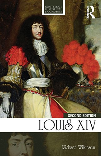 Louis XIV (Routledge Historical Biographies)