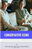 Conservative Icons, Charles River Editors, 1494248344