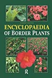 img - for Encyclopedia of Border Plants book / textbook / text book