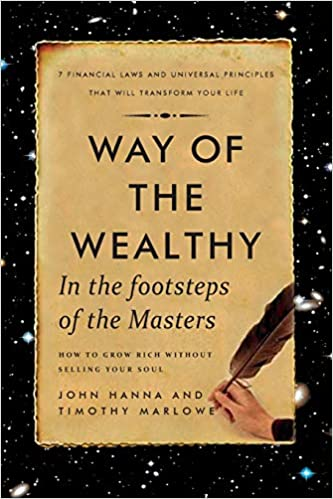 Way of The Wealthy: In The Footsteps of The Masters
