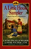 A Little House Sampler, Laura Ingalls Wilder and Rose W. Lane, 0060972408