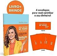 Guia Prático Me Poupe! - 33 Dias Para Mudar Sua Vida Financeira + 4 Envelopes Para Você Carimbar Seu Dinheiro
