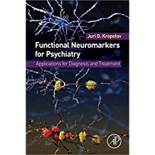 Functional Neuromarkers for Psychiatry: Applications for Diagnosis and Treatment