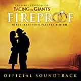 : Fireproof Original Motion Picture Soundtrack