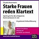 Starke Frauen reden Klartext Hörbuch von Claudia Hovermann Gesprochen von: Gisa Bergmann, Gilles Karolyi