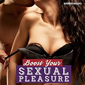 Boost Your Sexual Pleasure Speech