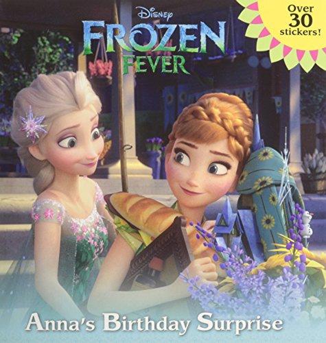 Frozen Fever: Anna s Birthday Surprise (Disney Frozen) (Pictureback(R))