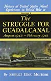 Struggle for Guadalcanal, Samuel Eliot Morison, 0316583057