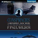 Conspiracies: A Repairman Jack Novel, Book 3 | F. Paul Wilson