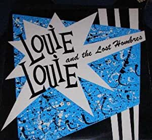 Louie Louie & The Lost Hombres