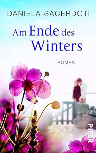Am Ende des Winters: Roman