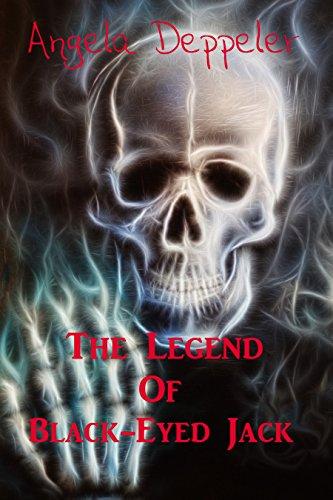 The Legend of Black-Eyed Jack by [Deppeler, Angela]