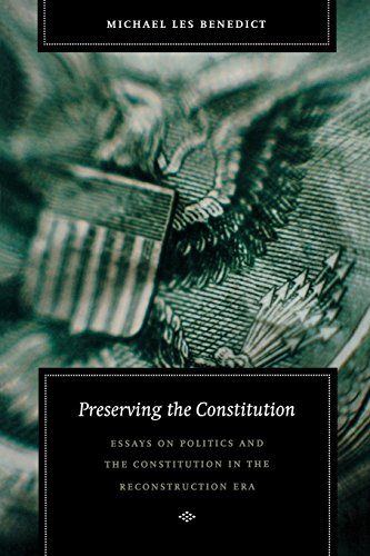 Preserving the Constitution: Essays on Politics and the...
