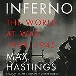 Inferno: The World at War, 1939-1945 | Max Hastings
