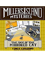 The Case of the Mirrored Cat: Miller's Island Mysteries