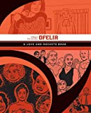 Ofelia: A Love and Rockets Book (Love and Rockets)