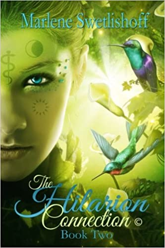The Hilarion Connection, Book Two (Volume 2): Marlene