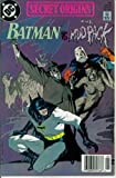 Secret Origins #44 : Featuring Batman vs. the Mud Pack (DC Comics)