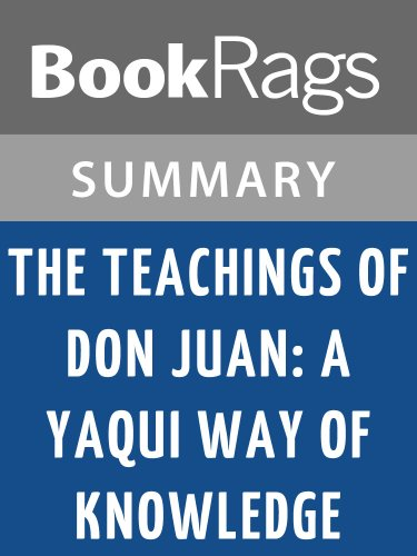 Summary & Study Guide The Teachings of Don Juan: A Yaqui Way of Knowledge by Carlos Castaneda