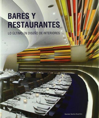 Leer libro bares y restaurantes lo ultimo en dise o de for Libros diseno interiores