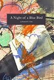 A Night of a Blue Bird
