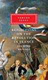 Reflections on The Revolution in France And Other Writings