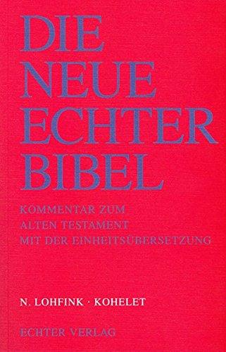 Die Neue Echter-Bibel. Kommentar: Kohelet: 1. Lieferung