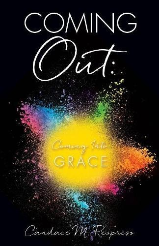 Coming Out: Coming Into Grace